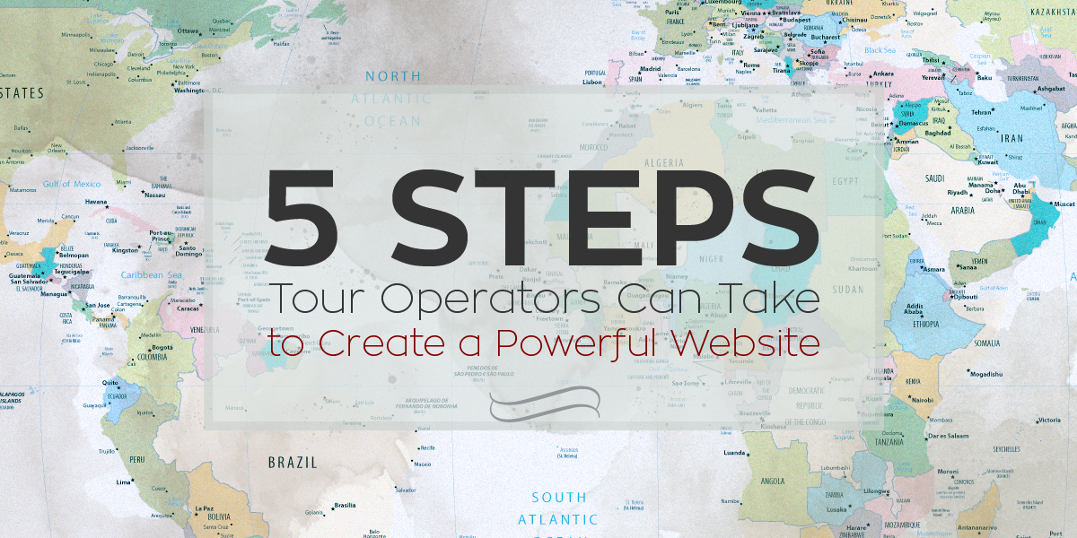 5 steps tour operators can take to create a powerful Where can i make a website